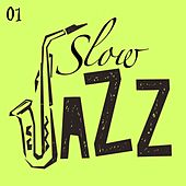 Slow Jazz, Vol. 1 by Various Artists