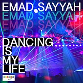 Dancing Is My Life by Emad Sayyah