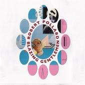 Blazing Gentlemen de Robert Pollard