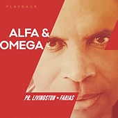 Alfa & Omega (Playback) de Pr. Livingston Farias