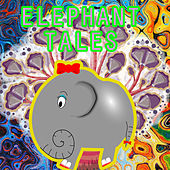 Elephant Tales by Bedtime Baby