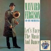 Let's Face the Music and Dance de Maynard Ferguson