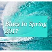 Blues In Spring 2017 de Various Artists