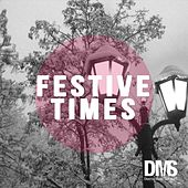 Festive Times by Various Artists