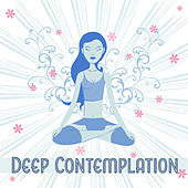 Deep Contemplation – Calming sounds of Nature, Relax & Meditate, Yoga Background Music de Ambient Music Therapy