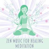 Zen Music for Healing Meditation – Reiki Music, Deep Focus, Exercise Yoga, Peaceful Mind, Calmness, Relaxation Sounds by Meditation Awareness