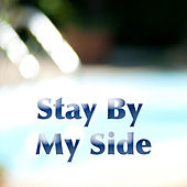 Stay By My Side by Various Artists