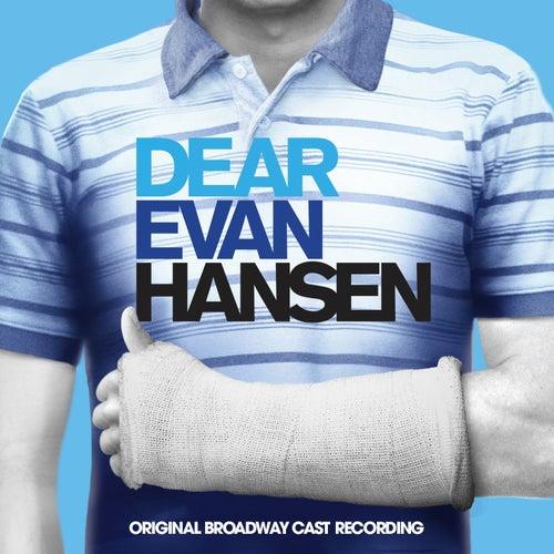 Dear Evan Hansen (Original Broadway Cast Recording) by Various Artists