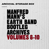 Manfred Mann's Earth Band Bootleg Archives Volumes 6-10 by Manfred Mann
