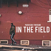 In The Field by Pardison Fontaine