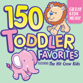 150 Toddler Favorites von The Hit Crew Kids (1)