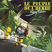 Stay Tuned de Le Peuple de L'Herbe