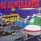 De los Cerritos a la Ciudad by Os Almirantes
