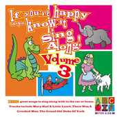 If You're Happy And You Know It (Vol. 3) by Juice Music