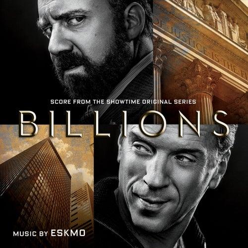 Billions (Original Series Soundtrack) by Eskmo