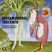 Metamorfosi Trecento by Various Artists