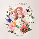 The Garden (Deluxe Edition) de Kari Jobe