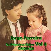 Os Primeiros Exitos, Vol. 4: Originais by Jorge Ferreira