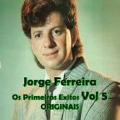Os Primeiros Exitos, Vol. 5: Originais by Various Artists