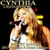 Change on Me by Cynthia