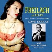Freilach in Hi-Fi - Jewish Wedding Dances, Vol. 1 by Dave Tarras