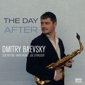 The Day After (feat. Jeb Patton, David Wong & Joe Strasser) von Dmitry Baevsky