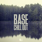 Base Chill Out, Vol. 1 by Various Artists