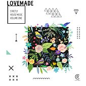 Lovemade - Strictly House Music, Vol. 1 by Various Artists