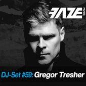 Faze DJ Set #59: Gregor Tresher by Various Artists