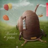 Wanderzirkus, Vol. 13 by Various Artists