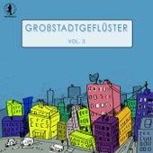 Grossstadtgeflüster, Vol. 3 von Various Artists