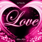 Let There Be Love von Various Artists
