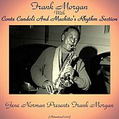 Gene Norman Presents Frank Morgan (Remastered 2017) de Frank Morgan