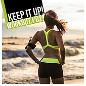 Keep It Up: Workout, Vol. 2 de Various Artists