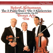Schumann: Piano Trios Nos. 1-3; Fantasiestücke by Beaux Arts Trio