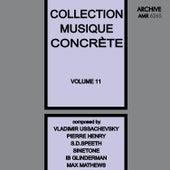 Collection Musique Concrète Volume 11 von Various Artists