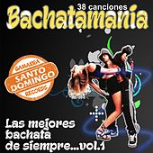 Las mejores bachata de siempre - Vol. 1 [Remastered] (Remastered) by Various Artists