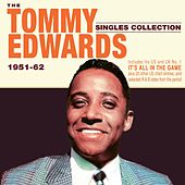 The Tommy Edwards Singles Collection 1951-62 by Tommy Edwards