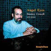 Angel Eyes by Stanley Cowell
