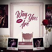 Way You Are (feat. Monty) by Fetty Wap