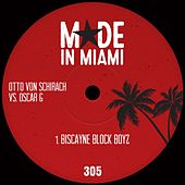 Biscayne Block Boyz by Oscar G