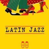 Latin Jazz by Various Artists