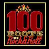 100 Roots of Rock & Roll by Various Artists