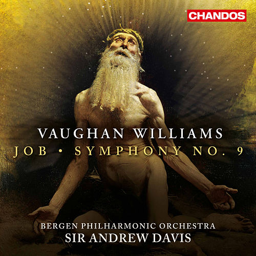 Vaughan Williams: Job & Symphony No. 9 by Bergen Philharmonic Orchestra