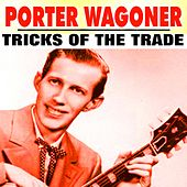 Tricks of the Trade by Porter Wagoner