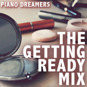 The Getting Ready Mix de Piano Dreamers