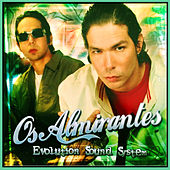 Evolution Sound System by Os Almirantes