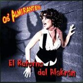 El Retorno del Alakrán by Os Almirantes
