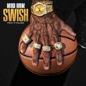 Swish by Kid Ink