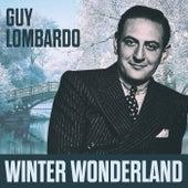 Winter Wonderland von Guy Lombardo